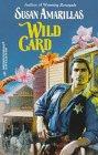 Wild Card (Harlequin Historicals, No 388), AMARILLAS