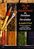 The Art of the Painted Finish for Furniture & Decoration: Antiquing, Lacquering, Gilding & The Great Impersonators