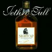 Jethro Tull - Nightcap The Unreleased Masters 1973-1991 [your Round Unreleased And Rare Tracks] - Zortam Music