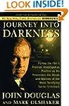 Journey into Darkness: Follow the Fbi...