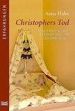 Christophers Tod. (2. Buch dazu! Kein Laut mehr aus der Wiege)