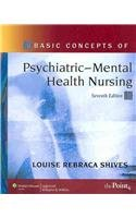 Shives: Basic Concepts of Psychiatric Mental Health Nursing 7e, and Lippincott's Interactive Case Studies in Psychiatric
