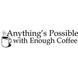 Riley Mount Rubber Stamp-Anything's Possible -Enough Coffee 2 Pk