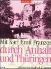 Mit Karl Emil Franzos durch Sachsen u...