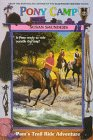 Pam's Trail Ride Adventure (Pony Camp, No 2) (006106193X) by Saunders, Susan