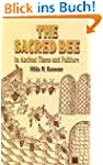 The Sacred Bee in Ancient Times and F...