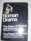 Roman Drama: The Plays of Plautus and Terence; The Plays of Seneca (0672604558) by Plautus