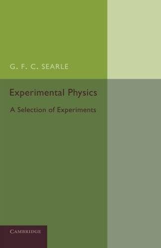 Experimental Physics: A Selection Of Experiments