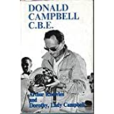 Donald Campbell, C.B.E.by Arthur Knowles