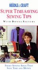 Super Time - Saving Sewing Tips [VHS]