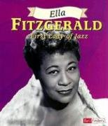 Ella Fitzgerald: First Lady of Jazz (Fact Finders Biographies: Great African Americans)