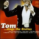 Tom Jones - Tom Sings the 60