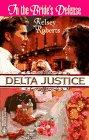 Image for In The Bride'S Defense  (Delta Justice) (Harlequin Delta Justice)