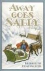 Away Goes Sally (Sally (Bethlehem Books))