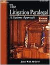 LITIGATION PARALEGAL 4th (forth) edition Text Only