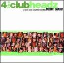 4 the Club Headz