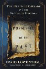 Possessed by the Past: The Heritage C...