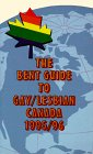 The Bent Guide to Gay/Lesbian Canada 1995/96 (1550222538) by Bent Books