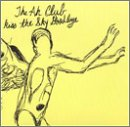 The Ah Club Kiss The Sky Goodbye