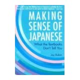 "Making Sense of Japanese: What the Textbooks Don't Tell You (Kodansha)von ""Jay Rubin"""