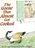 The Goose That Almost Got Cooked PDF