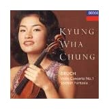 Bruch: Violin Concerto No.1; Scottish Fantasiaby Kyung Wha Chung