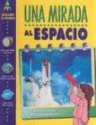Una Mirada Al Espacio (Descubre Tu Mundo) (Spanish Edition)