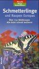 Schmetterlinge und Raupen Europas