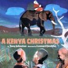 A Kenya Christmas (0823416232) by Tony Johnston