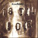 Bryan Adams 18 Til I Die [CD 2]