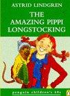 The Amazing Pippi Longstocking (Penguin Children's 60s) (0146003381) by Astrid Lindgren