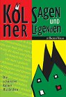 echange, troc Brigitte Kölmel - Kölner Sagen und Legenden.