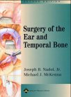 Surgery of the Ear and Temporal Bone, 2nd Edition