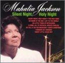 Mahalia Jackson - Silent Night, Holy Night - Zortam Music