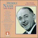 Heddle Nash Song Album: Columbia &amp; Hmv Recordings