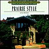 Architecture and Design Library: Prairie Style