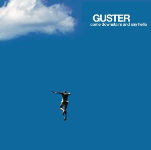 Guster - Come Downstairs And Say Hello - Zortam Music