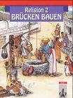 echange, troc Friedhelm Munzel - Religion - Brücken bauen, Bd.2, Religionsbuch für das 2. Schuljahr (Livre en allemand)