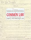 The History of American Constitutional or Common Law With Commentary Concerning: Equity and Merchant Law