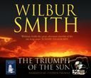 Wilbur Smith The Triumph of the Sun (unabridged audio book) (Auido CD)
