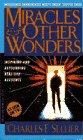 Miracles & Other Wonders: Inspiring and Real Life Accounts, CHARLES E. SELLIER