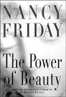 Nancy Friday The Power of Beauty