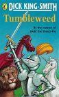 Tumbleweed (Puffin Books) (0140325476) by King-Smith, Dick