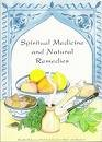 img - for Spiritual Medicine and Natural Remedies book / textbook / text book