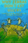 Why Zebras Dont Get Ulcers: A Guide to Stress, Stress-Related Diseases, and Coping (0716727188) by Sapolsky, Robert M.