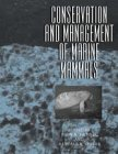 img - for Conservation and Management of Marine Mammals book / textbook / text book