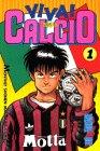 Viva!calcio 1 (月刊マガジンコミックス)