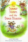 img - for The Summer Sisters and the Dance Disaster book / textbook / text book
