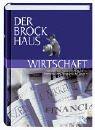 Der Brockhaus Wirtschaft: Betriebs- u...