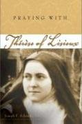 Praying with Therese of Lisieux Companions for the Journey093216403X : image
